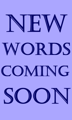 New words coming soon