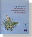 A Guide to the Restoration of Nutrient-Enriched Shallow Lakes
